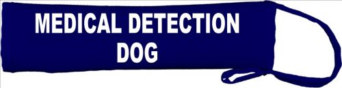 Medical Detection Dog Lead Cover / Slip