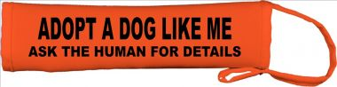 Adopt A Dog Like Me Ask The Human For Details Lead Cover / Slip