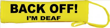 BACK OFF! - I'm Deaf Lead Leash Slip Cover
