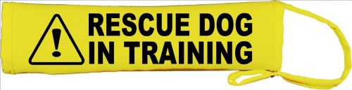 Caution Rescue Dog In Training Lead Cover / Slip