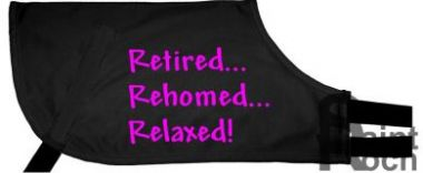 Retired... Rehomed... Relaxed! - Greyhound Coat